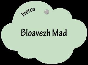 Bloavezh Mad en breton